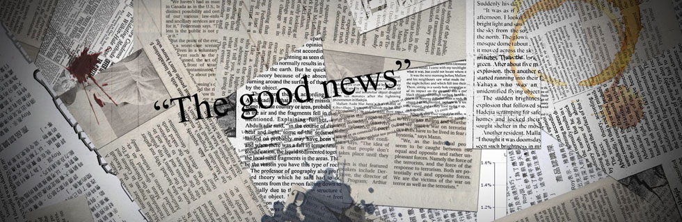 The Good News is: